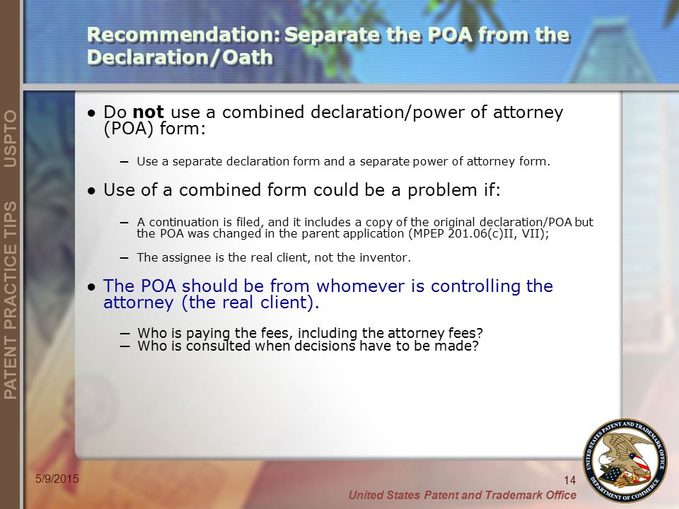 Recommendation: Separate the POA from the Declaration/Oath