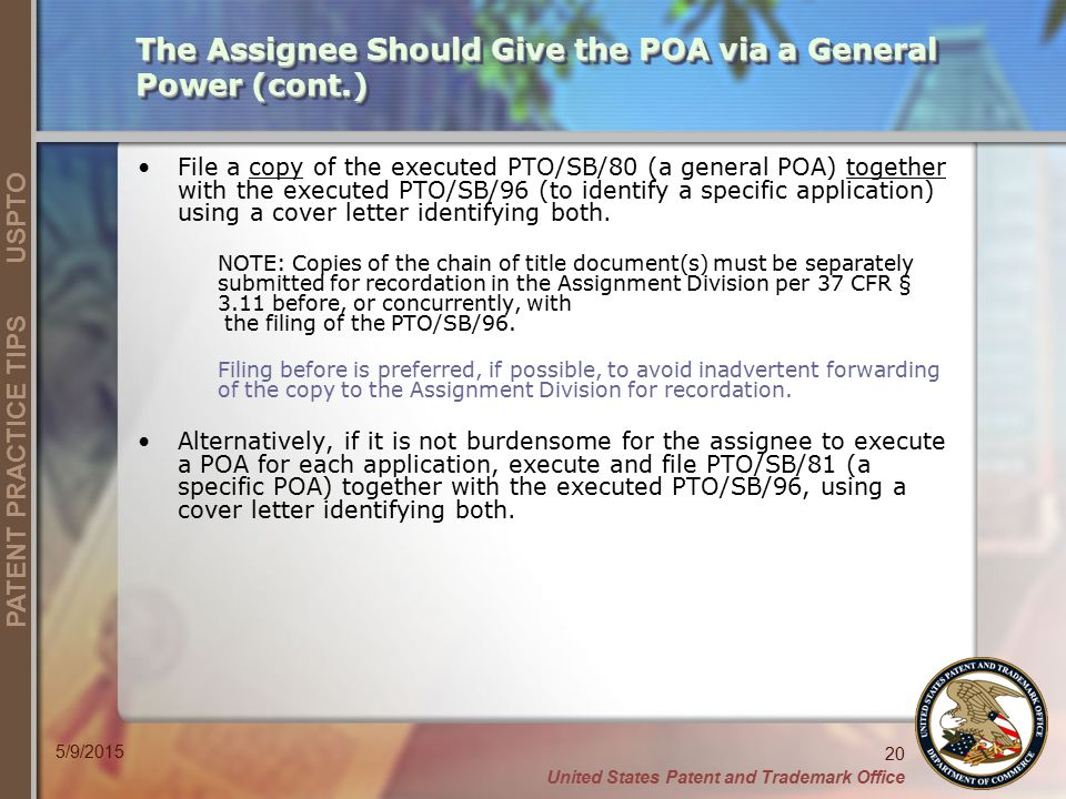 The Assignee Should Give the POA via a General Power (cont.)