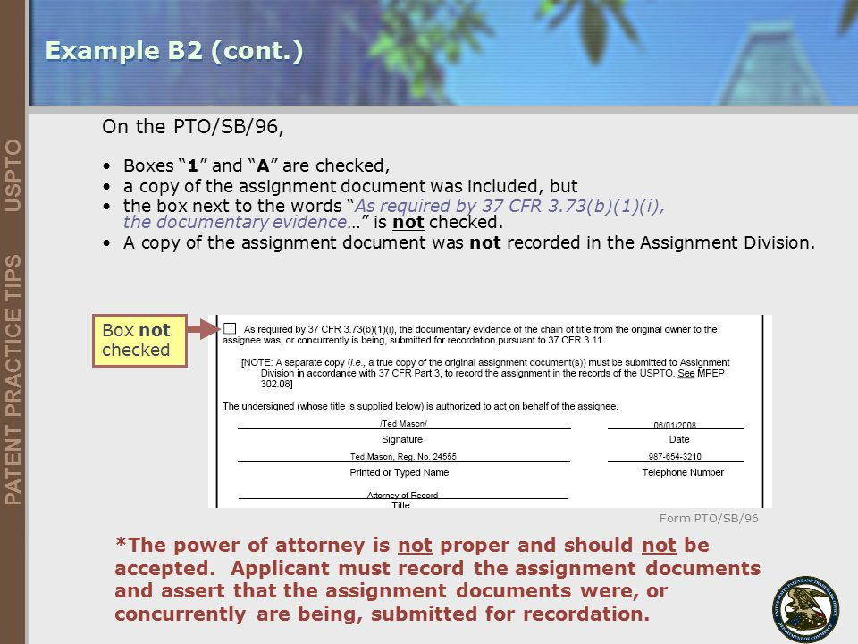 Example B2 (cont.) On the PTO/SB/96,