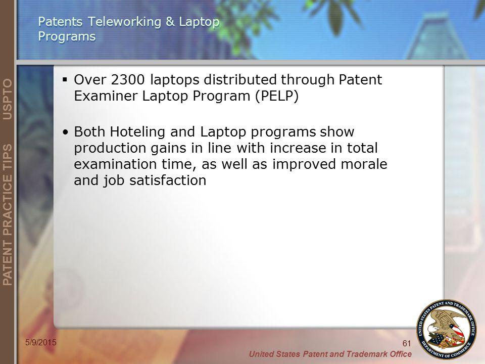 Patents Teleworking & Laptop Programs