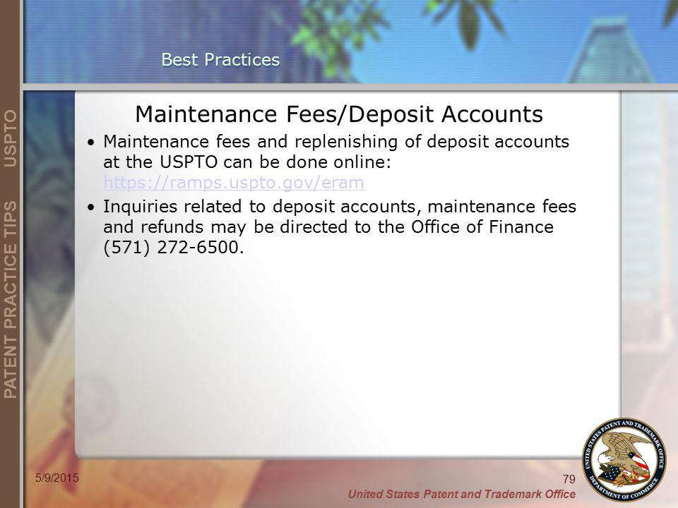 Maintenance Fees/Deposit Accounts