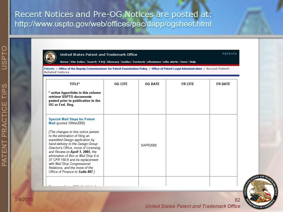 Recent Notices and Pre-OG Notices are posted at: http://www. uspto