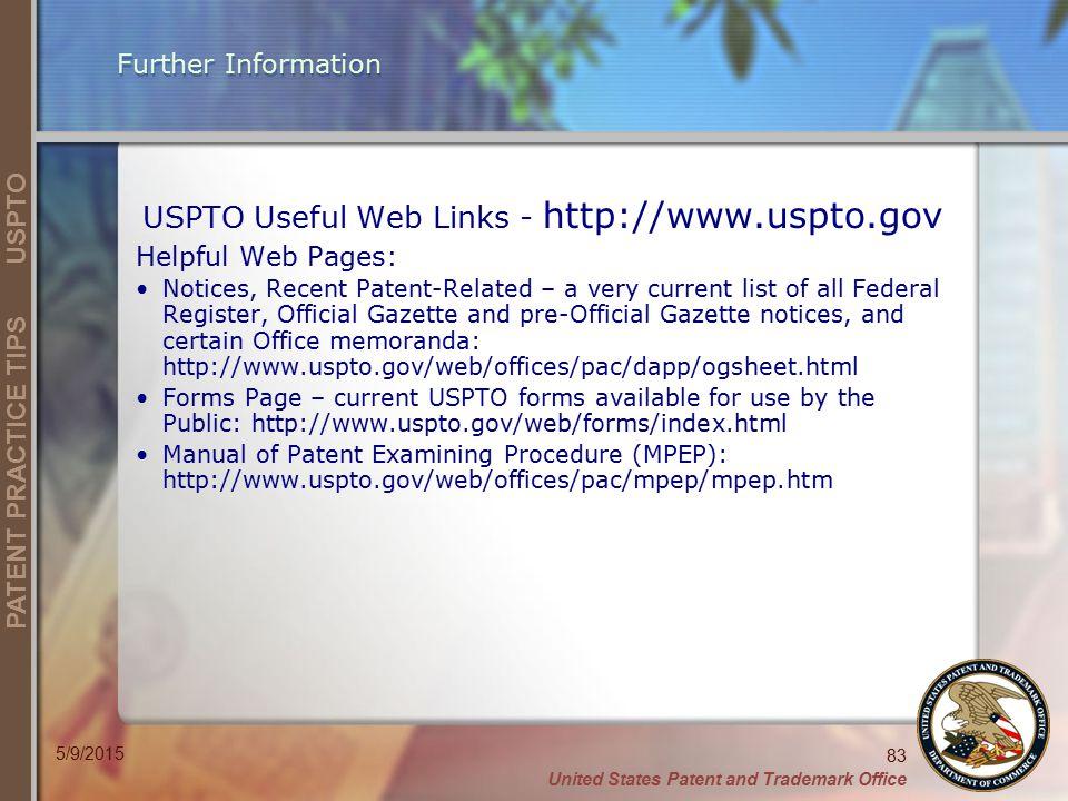 USPTO Useful Web Links - http://www.uspto.gov