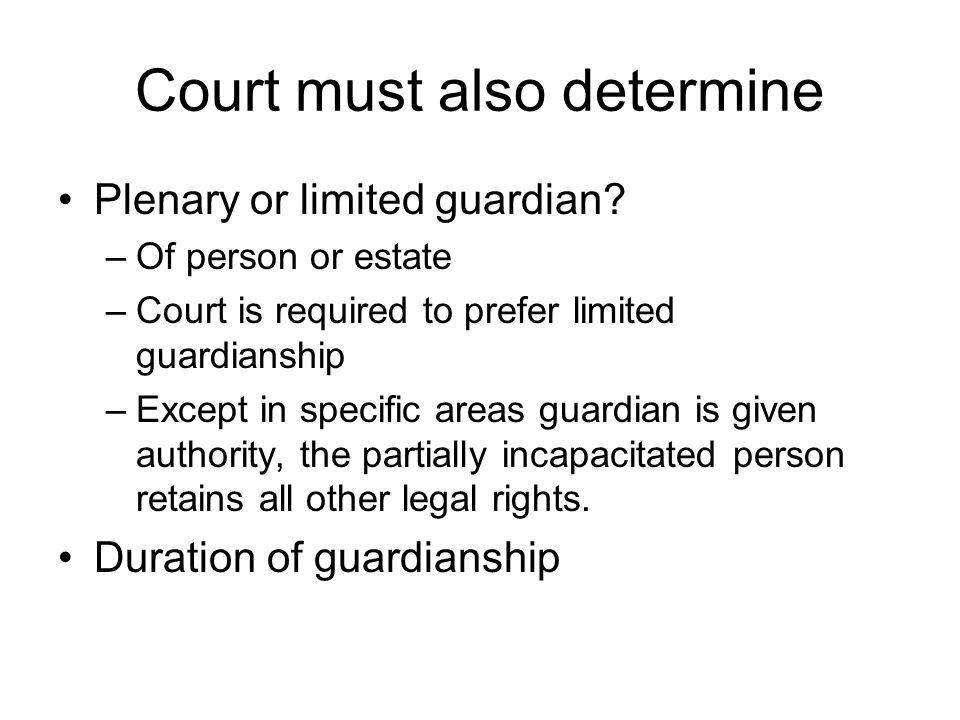 Court must also determine