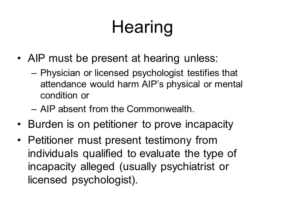 Hearing AIP must be present at hearing unless: