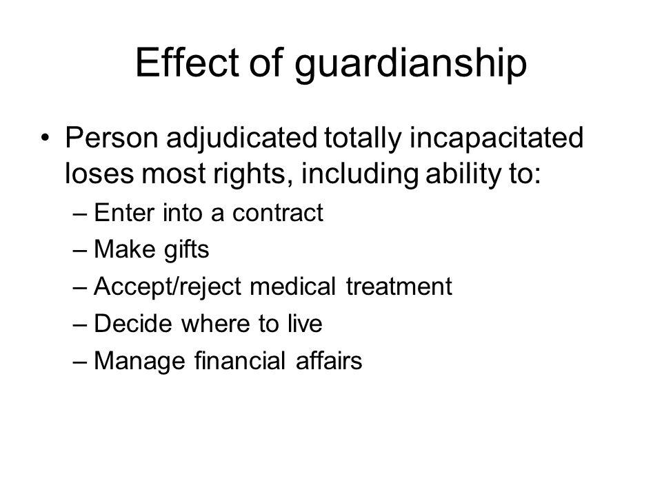Effect of guardianship