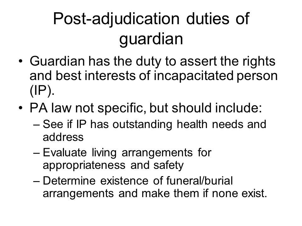 Post-adjudication duties of guardian