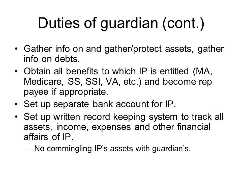 Duties of guardian (cont.)