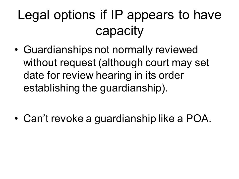 Legal options if IP appears to have capacity