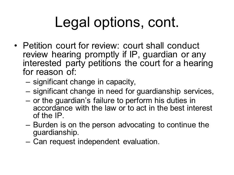 Legal options, cont.