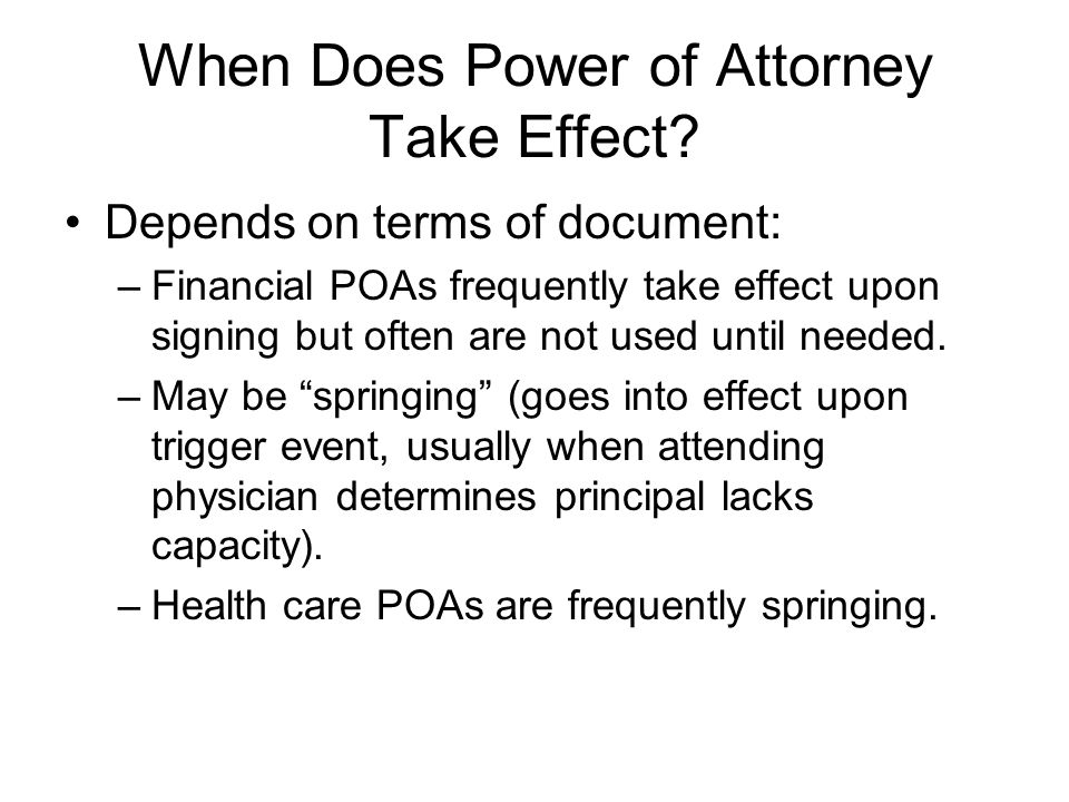 When Does Power of Attorney Take Effect