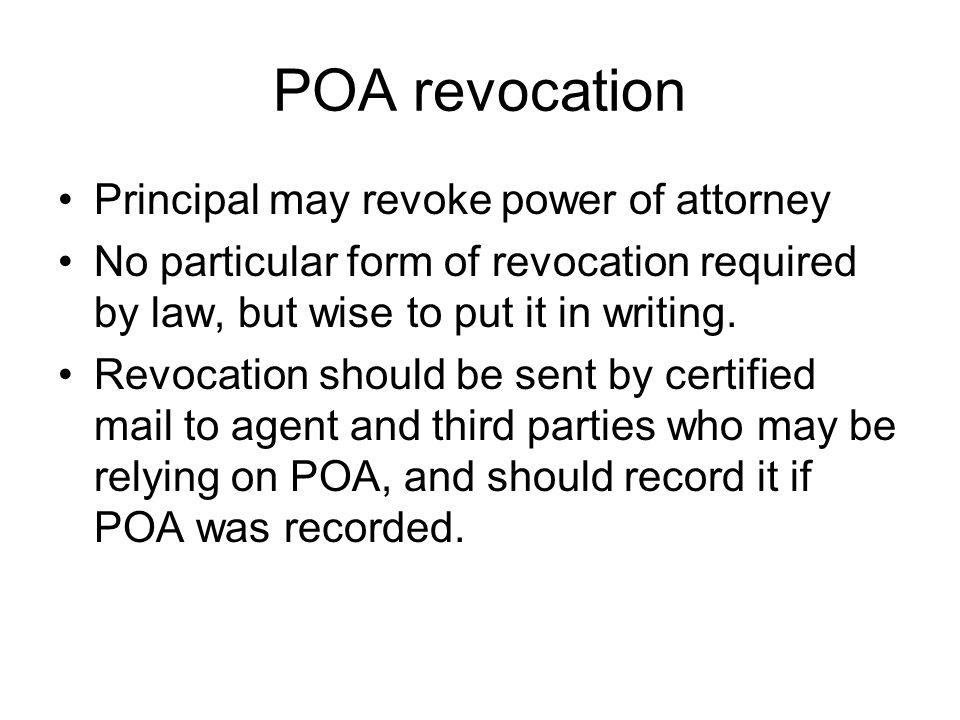POA revocation Principal may revoke power of attorney