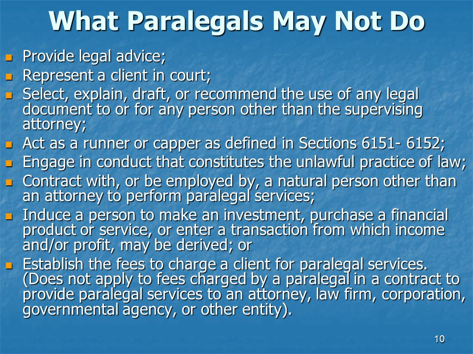 What Paralegals May Not Do
