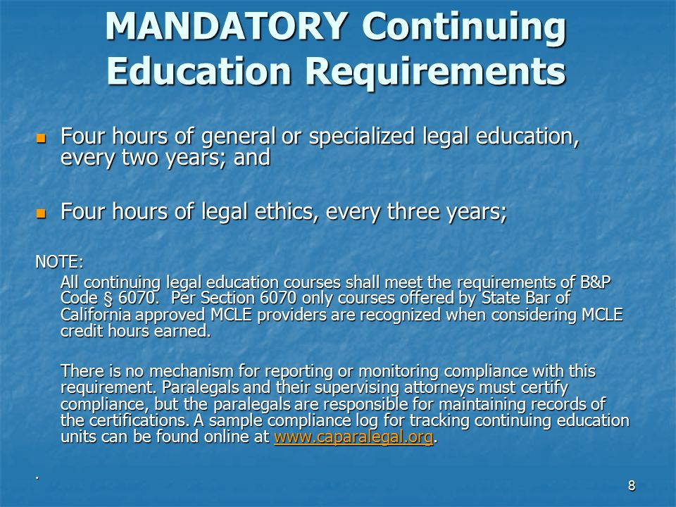 MANDATORY Continuing Education Requirements