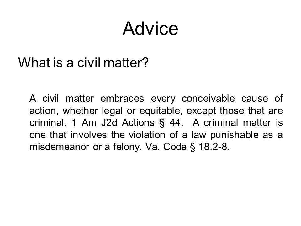 Advice What is a civil matter