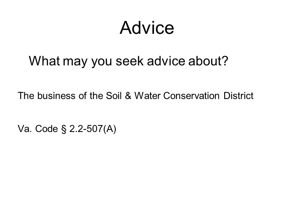 Advice What may you seek advice about