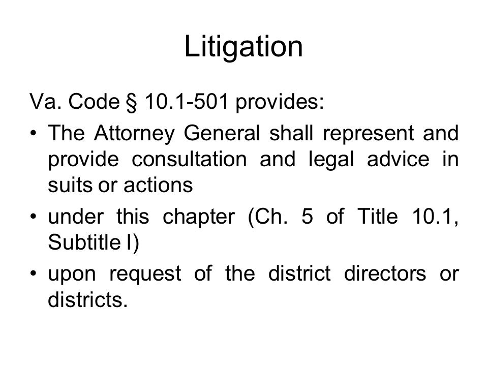 Litigation Va. Code § 10.1-501 provides: