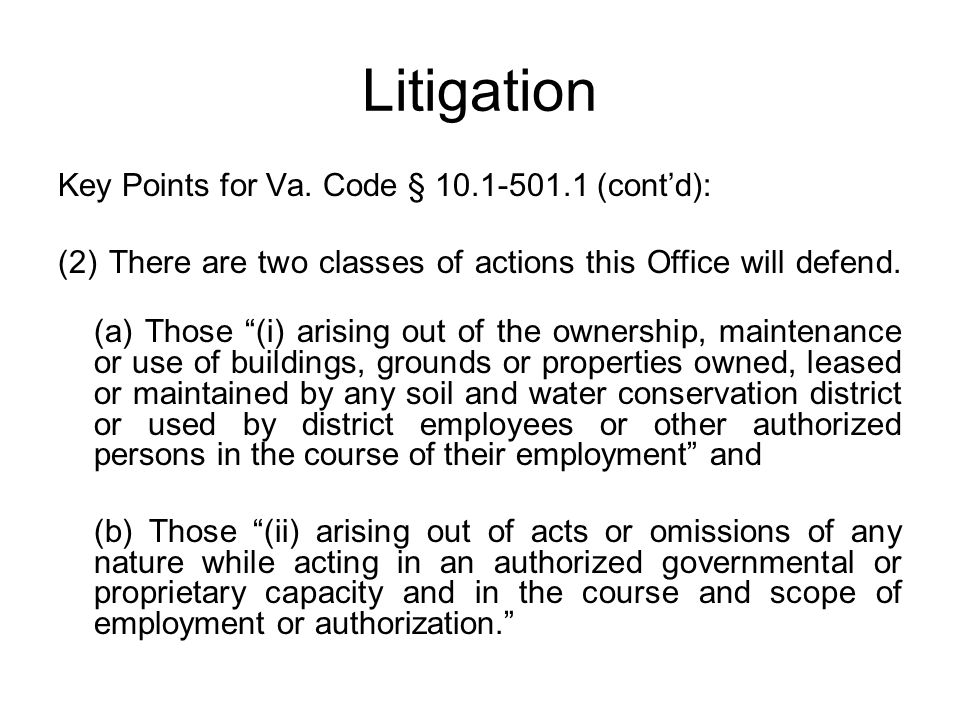 Litigation Key Points for Va. Code § 10.1-501.1 (cont'd):