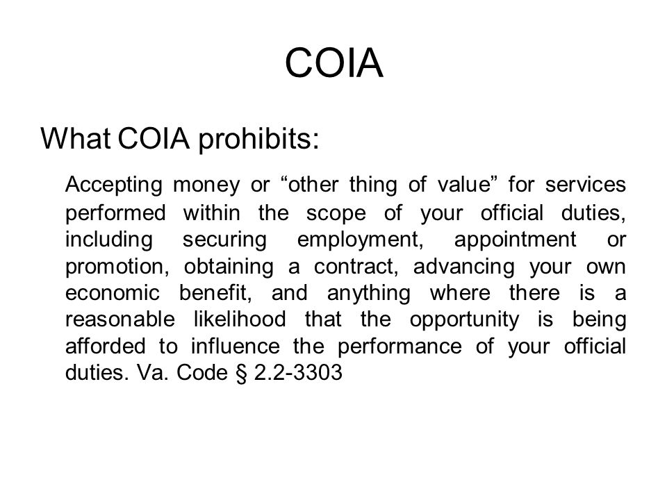 COIA What COIA prohibits: