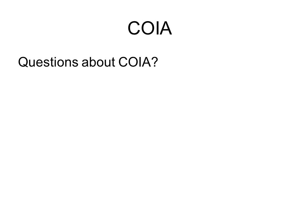 COIA Questions about COIA