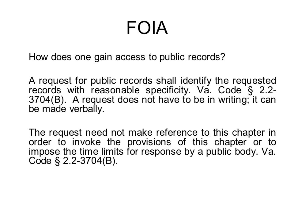 FOIA How does one gain access to public records