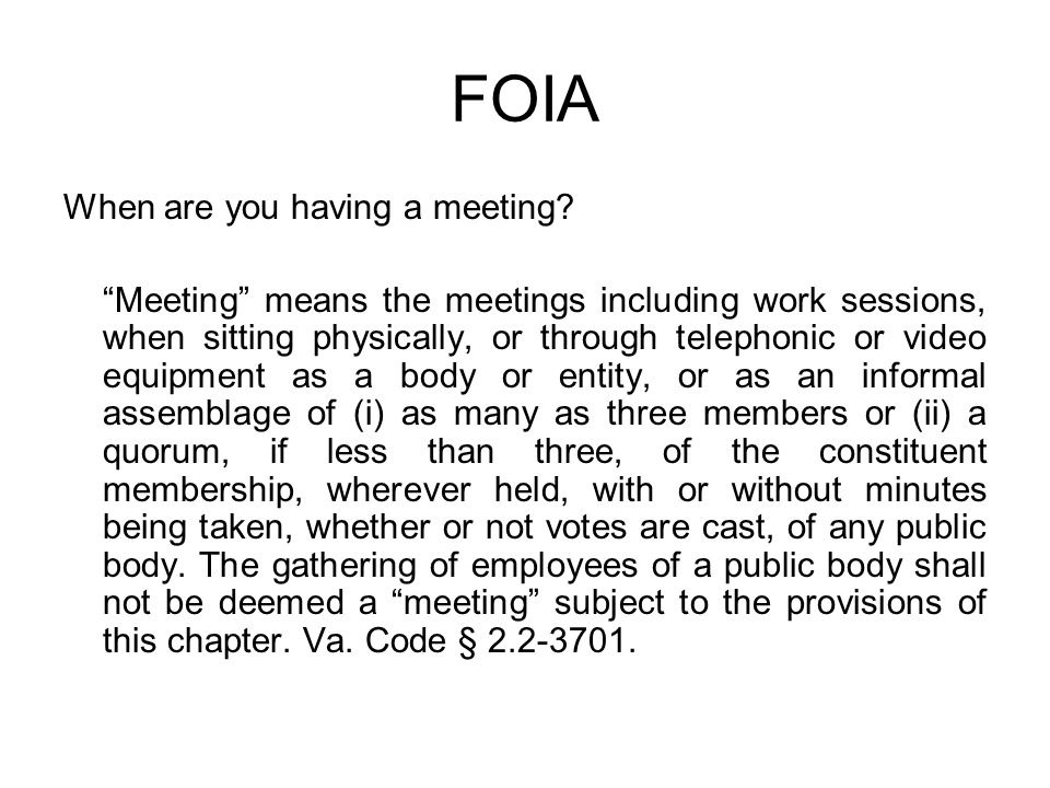 FOIA When are you having a meeting