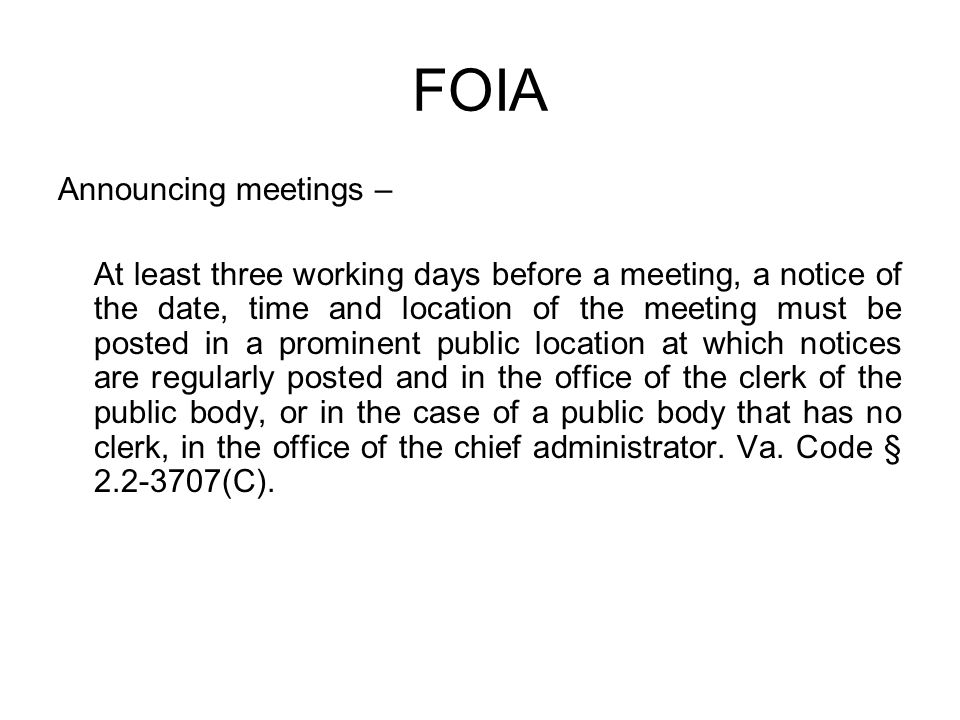 FOIA Announcing meetings –