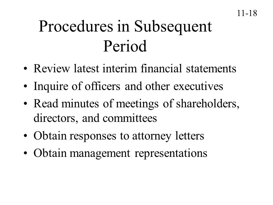 Procedures in Subsequent Period