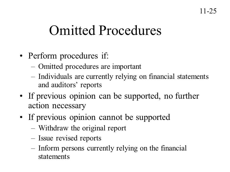 Omitted Procedures Perform procedures if: