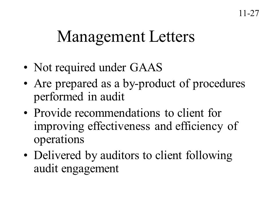 Management Letters Not required under GAAS
