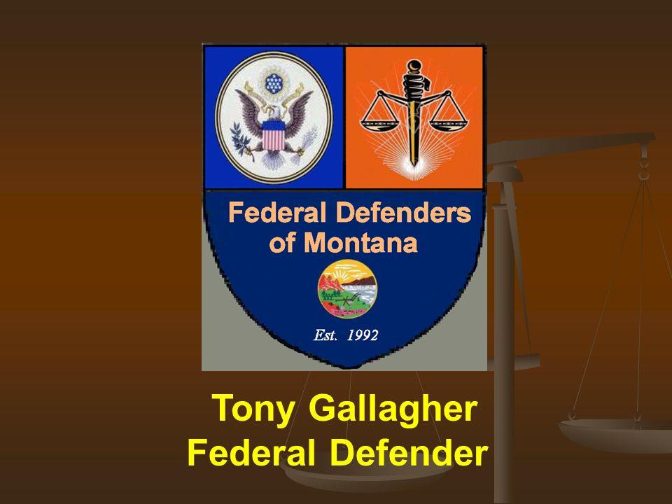 Tony Gallagher Federal Defender 1