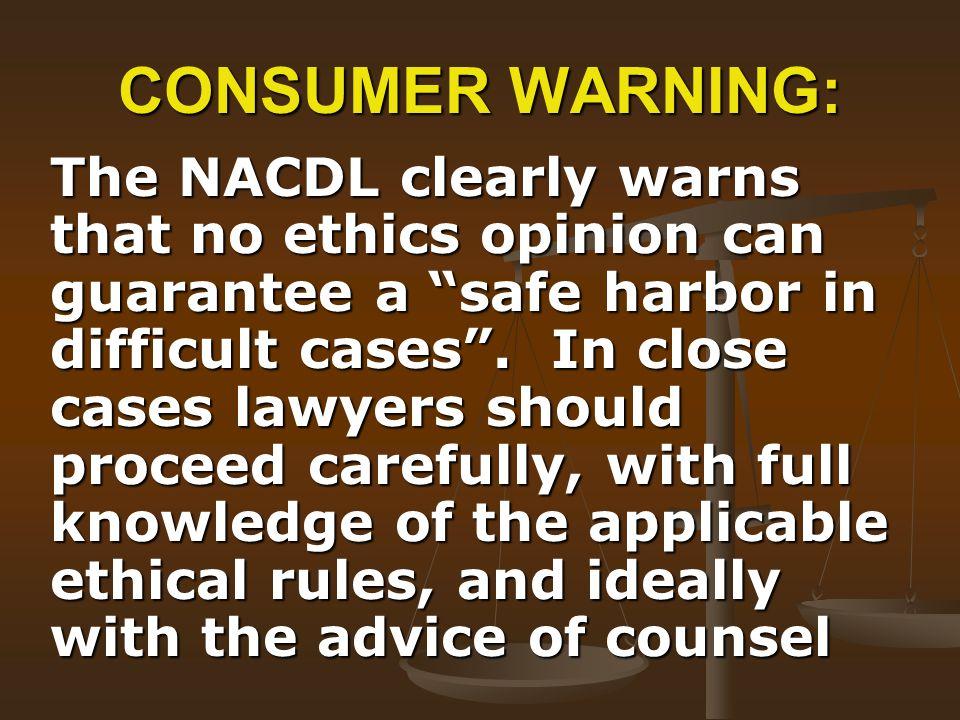CONSUMER WARNING: