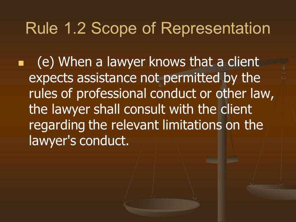 Rule 1.2 Scope of Representation