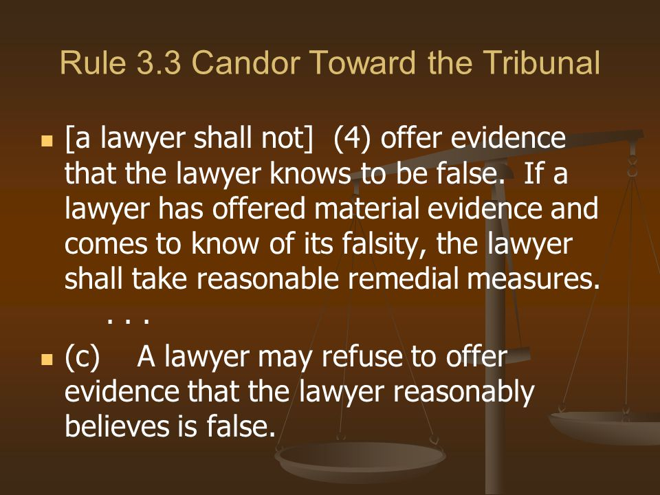 Rule 3.3 Candor Toward the Tribunal