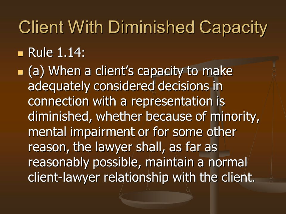 Client With Diminished Capacity