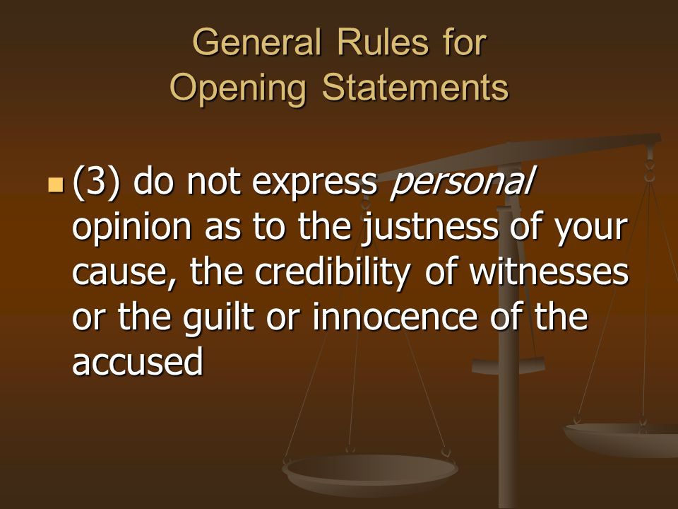 General Rules for Opening Statements