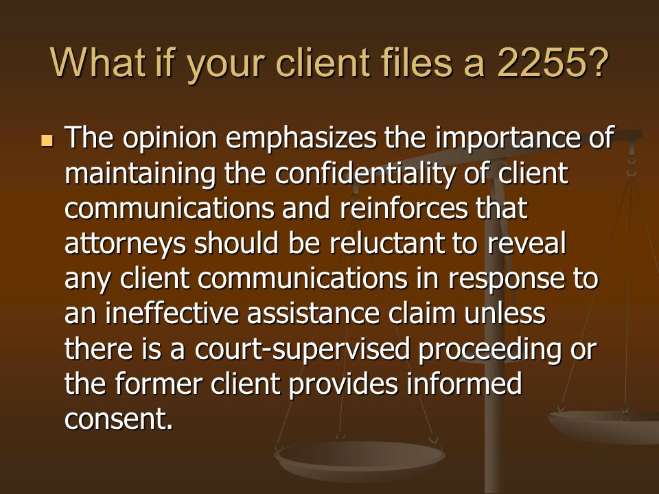 What if your client files a 2255