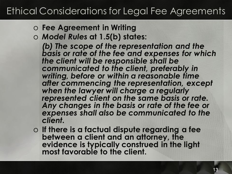 Ethical Considerations for Legal Fee Agreements