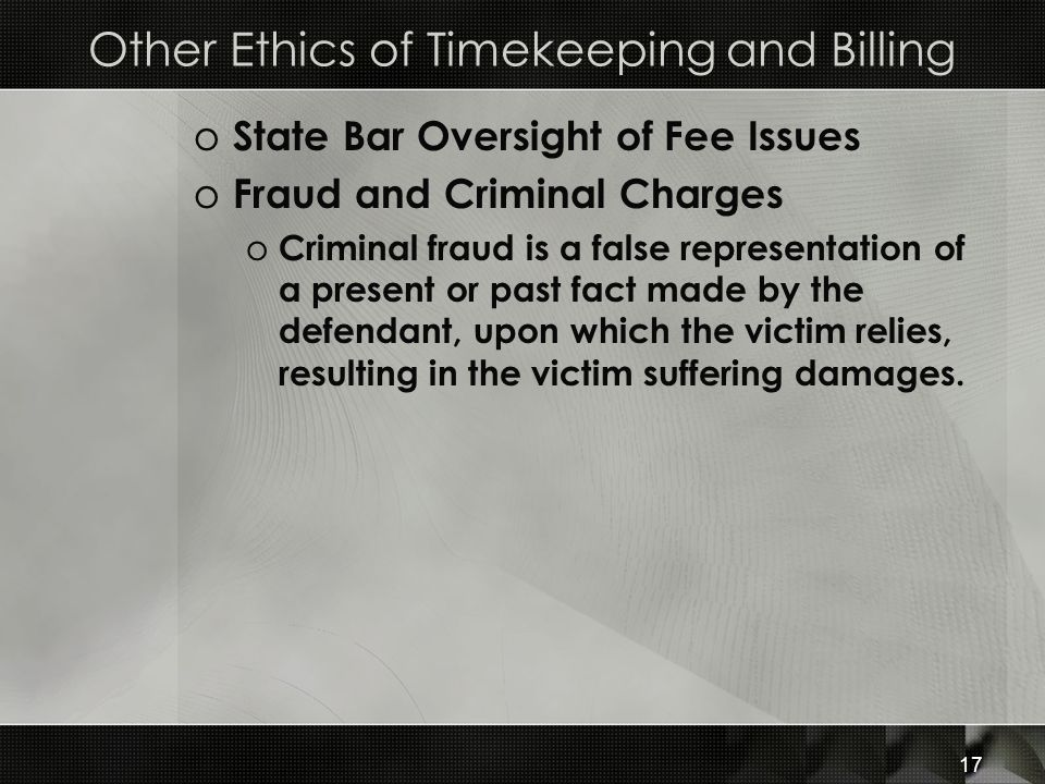 Other Ethics of Timekeeping and Billing