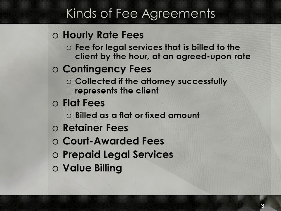 Kinds of Fee Agreements