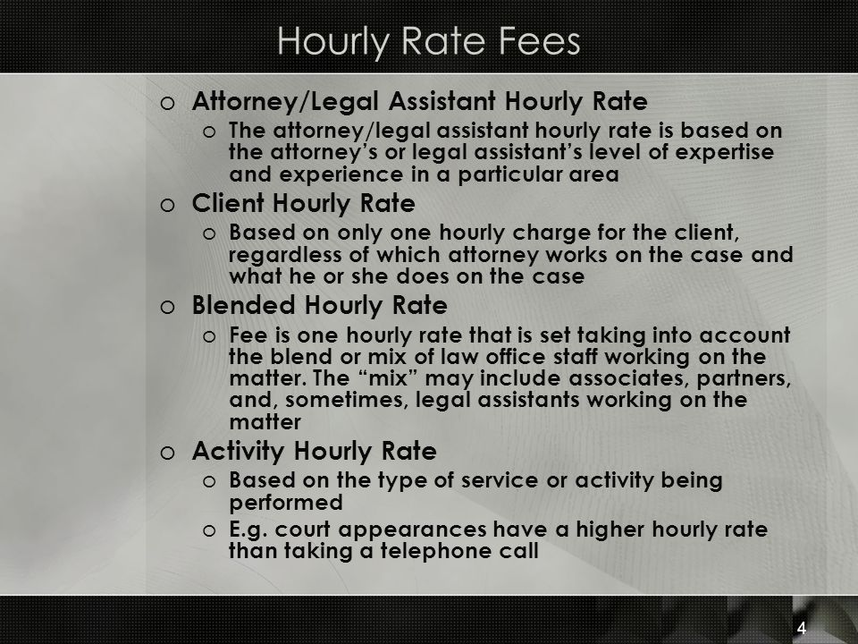 Hourly Rate Fees Attorney/Legal Assistant Hourly Rate
