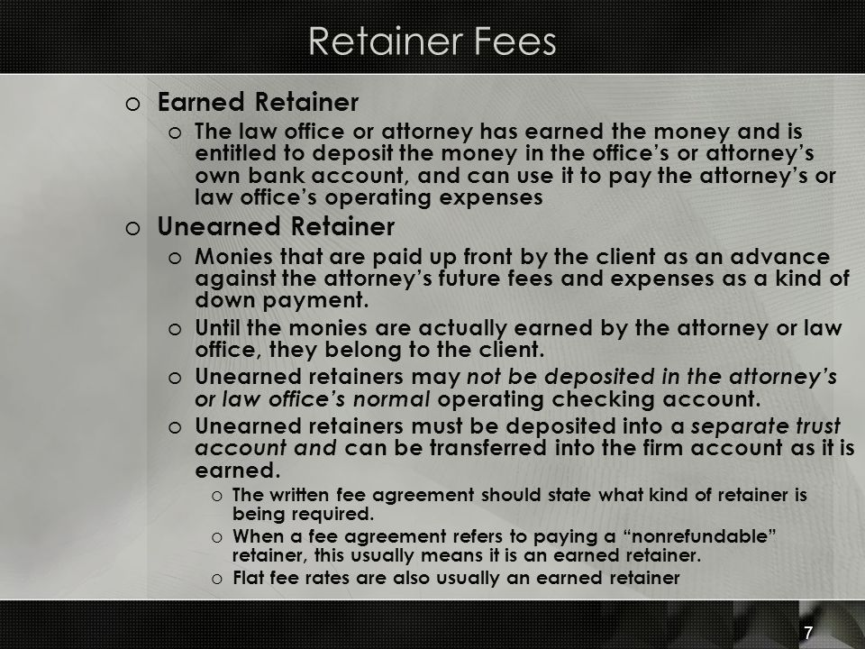 Retainer Fees Earned Retainer Unearned Retainer