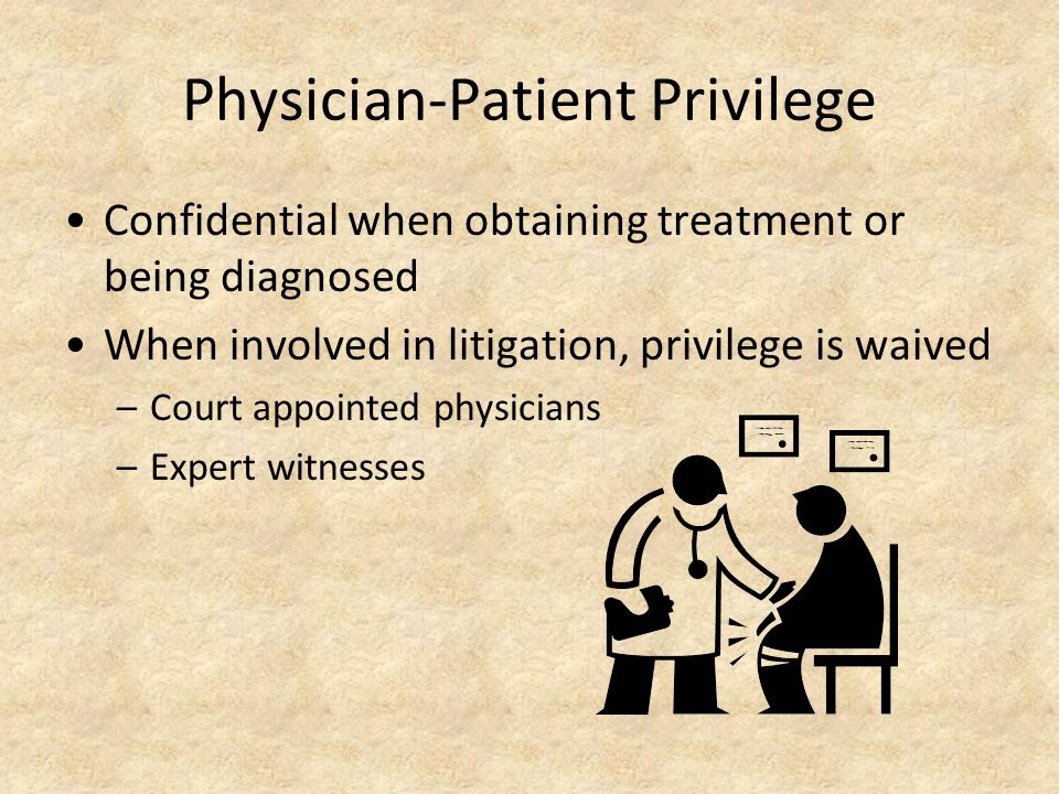 Physician-Patient Privilege