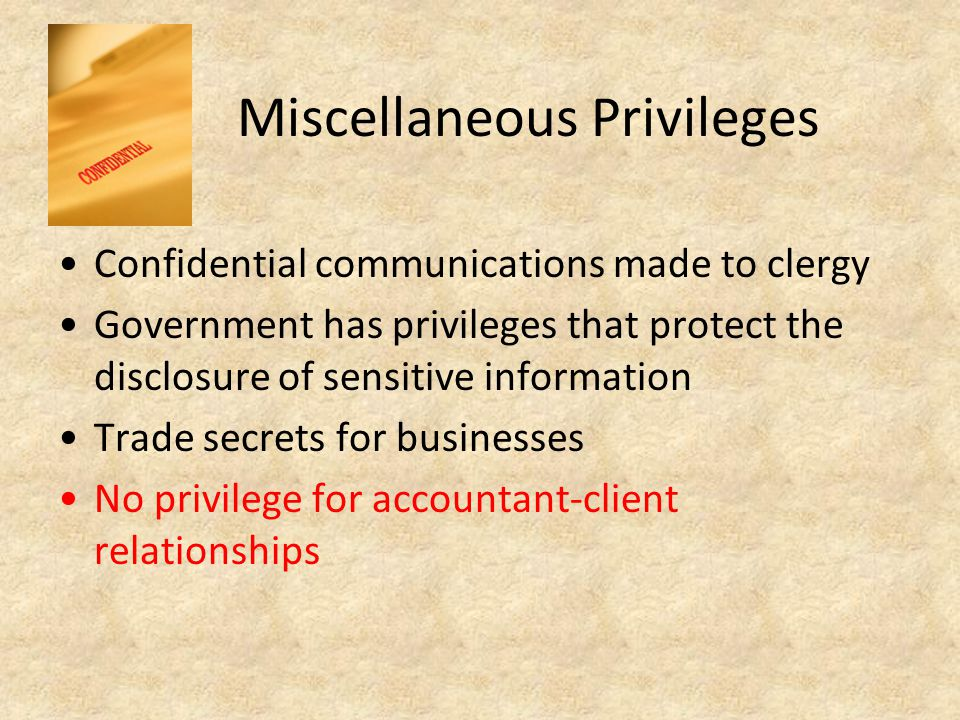 Miscellaneous Privileges
