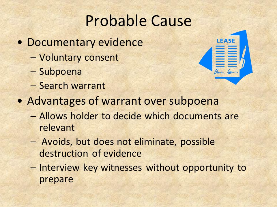 Probable Cause Documentary evidence
