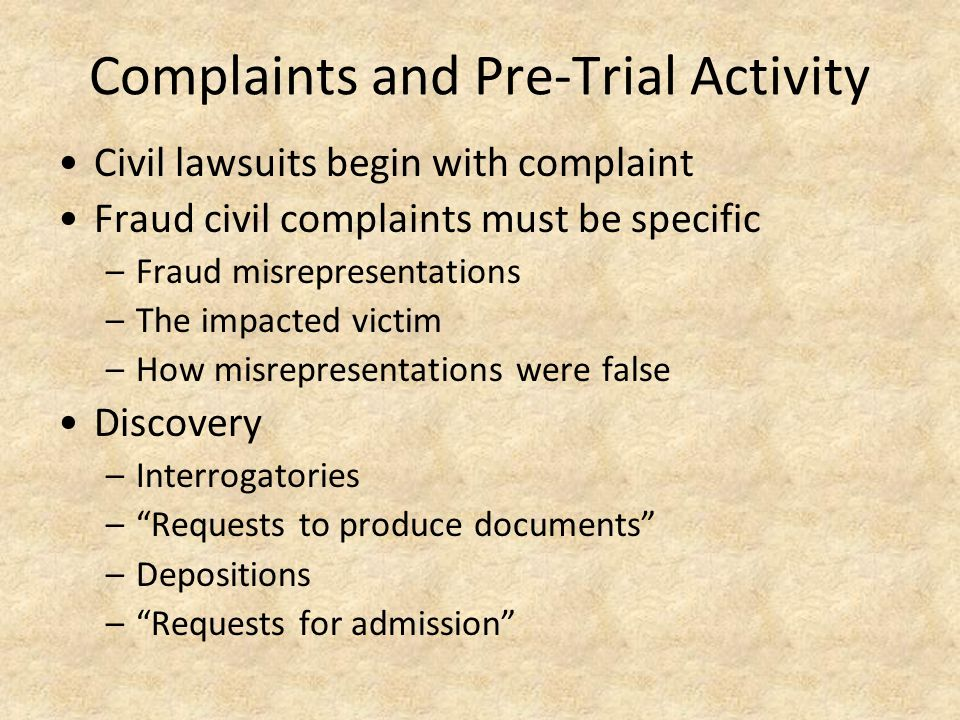 Complaints and Pre-Trial Activity