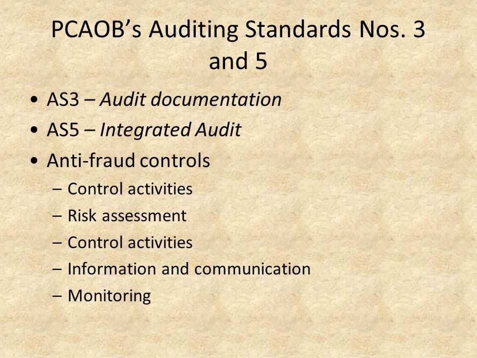 PCAOB's Auditing Standards Nos. 3 and 5