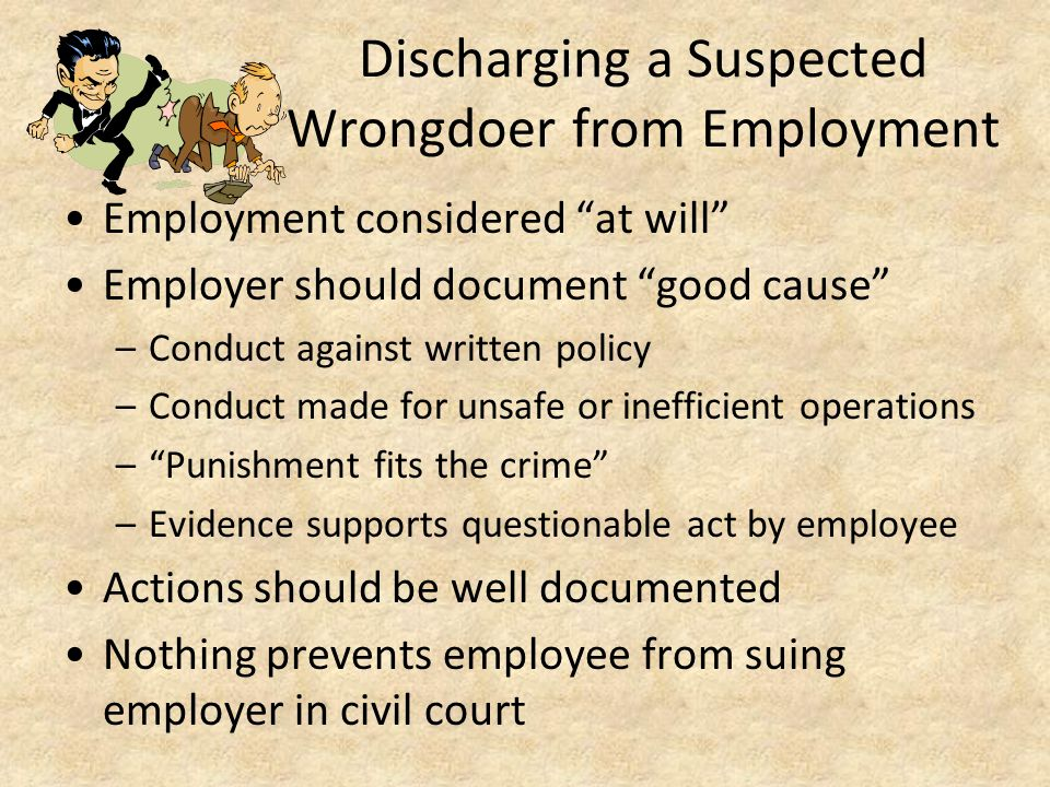 Discharging a Suspected Wrongdoer from Employment