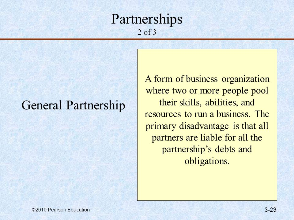 Partnerships 2 of 3 General Partnership