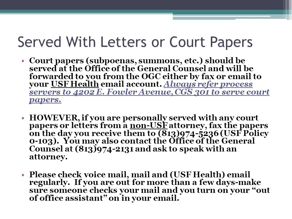 Served With Letters or Court Papers